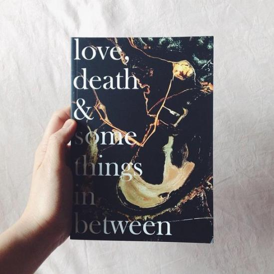 Writer's Guild 2014 Anthology: Love Death & Some Things In Between